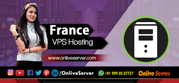 France VPS Server – the upcoming name in the telecommunication field